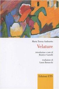 Libro Velature. Testo spagnolo a fronte Maria Teresa Andruetto