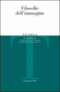 Teoria (2010). Vol. 1: Filosofie dell'immagine.