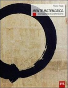 La mente matematica. Iconografia di una tensione - Paolo Pagli - copertina