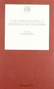 Libro Vates operose dierum. Studi sui fasti di Ovidio