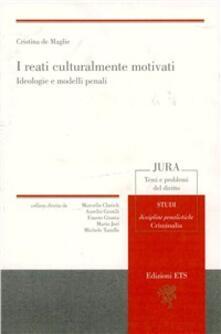 Listadelpopolo.it I reati culturalmente motivati. Ideologie e modelli penali Image