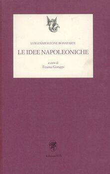 Le idee napoleoniche - Luigi N. Bonaparte - copertina