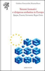 Sistemi formativi e dirigenza scolastica in Europa. Spagna, Francia, Germania, Regno Unito