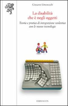 Winniearcher.com La disabilità che è negli oggetti. Teoria e pratica di integrazione scolastica con le nuove tecnologie Image