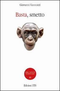 Libro Basta, smetto Giovanni Vannozzi