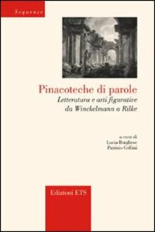 Osteriacasadimare.it Pinacoteche di parole. Letteratura e arti figurative da Winckelmann a Rilke Image