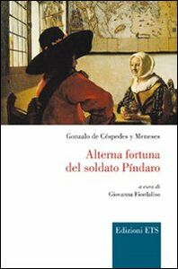 Libro Alterna fortuna del soldato Pindaro Gonzalo de Cespedes y Meneses