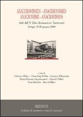Anachronismen-anachronismes-anacronismi-anacronismos. Atti del 5º dies romanicus turicensis (Zurigo, 19-20 giugno 2009)