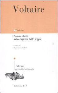 Libro Commentario sullo «Spirito delle leggi». Testo francese a fronte Voltaire