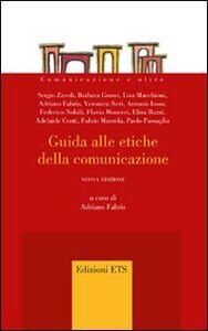 Libro Guida alle etiche della comunicazione