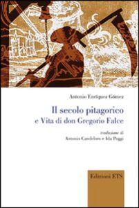 Libro Il secolo pitagorico e vita di Don Gregorio Falce Antonio E. Gómez