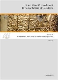 """Ethne, identità e tradizioni: la """"terza"""" Grecia e l'Occidente - copertina"""