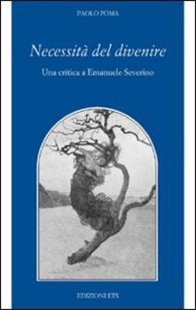 Necessità del divenire. Una critica a Emanuele Severino.pdf