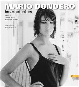 Libro Mario Dondero. Incursioni sul set