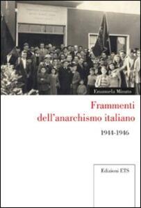 Frammenti dell'anarchismo italiano 1944-1946