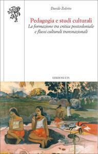Pedagogia e studi culturali. La formazione tra critica postcoloniale e flussi culturali transnazionali