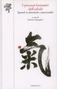 I processi formativi dell'aikido. Sguardi su dinamiche e potenzialità