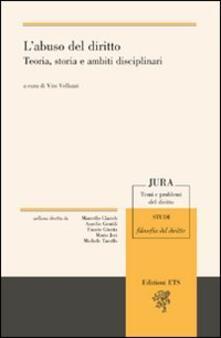 L' abuso del diritto. Teoria, storia e ambiti disciplinari - copertina