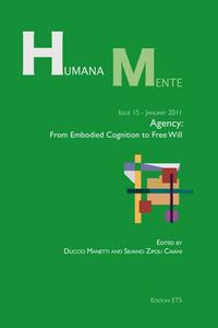 HumanaMente agency. From embodied cognition to free will