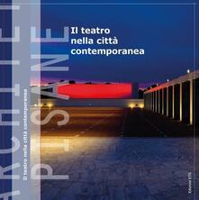 Il teatro nella città contemporanea.pdf