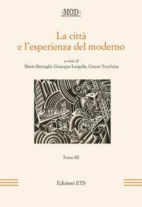 Libro La città e l'esperienza del moderno. Vol. 3
