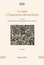 La città e l'esperienza del moderno. Vol. 3