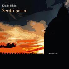 Scritti pisani - Emilio Tolaini - copertina