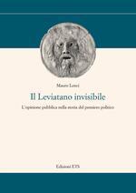 Il Leviatano invisibile. L'opinione pubblica nella storia del pensiero politico