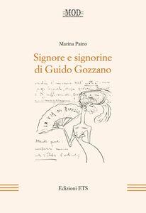 Libro Signore e signorine di Guido Gozzano Marina Paino