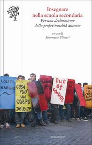 Libro Insegnare nella scuola secondaria. Per una declinazione della professionalità docente