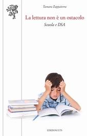 La lettura non e un ostacolo. Scuola e DSA