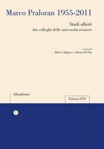 Foto Cover di Marco Praloran 1955-2011. Studi offerti dai colleghi delle università svizzere, Libro di  edito da ETS