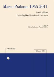 Marco Praloran 1955-2011. Studi offerti dai colleghi delle università svizzere - copertina