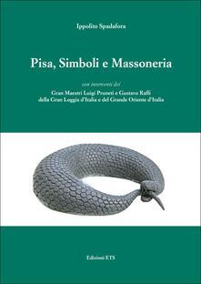 Pisa, simboli e massoneria - Ippolito Spadafora - copertina