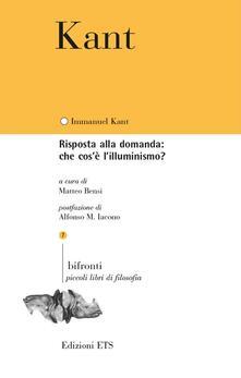 Risposta alla domanda: che cos'è l'Illuminismo? - Immanuel Kant - copertina