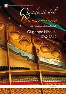 Giuseppe Nicolini 1762-1842. Florio Patrizia, Piangiani Guglielmo, Radicchi Patrizia, Sorrento Anna - copertina
