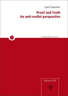 Proof and truth. An anti-realist perspective - copertina