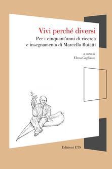 Antondemarirreguera.es Vivi perché diversi. Per i cinquant'anni di ricerca e insegnamento di Marcello Buiatti Image