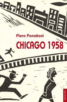 Chicago 1958 - Piero Panattoni - copertina