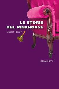 Le storie del Pinkhouse