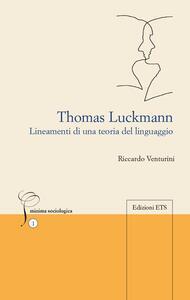 Thomas Luckmann. Lineamenti di una teoria del linguaggio