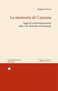 La memoria di Canossa. Saggi di contestualizzazione della