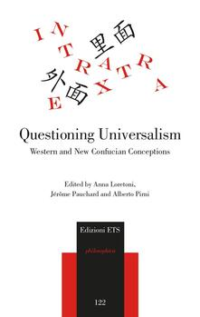 Questioning universalism. Western and new confucian conceptions - copertina