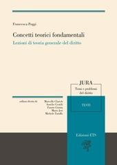Concetti teorici fondamentali. Lezioni di teoria generale del diritto