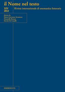 Il nome nel testo. Rivista internazionale di onomastica letteraria. Vol. 14 - copertina