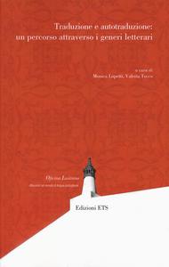 Libro Traduzione e autotraduzione: un percorso attraverso i generi letterari
