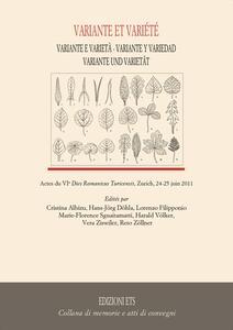 Variante et variètè. Actes du VI dies romanicus turicensis (Zurich, 24-25 juin 2011)