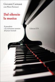Secchiarapita.it Dal silenzio la musica. Il pianoforte e la costruzione interiore del pezzo musicale Image