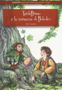 Libro Verdebruno e la minaccia di Bobolco Dario Franchello