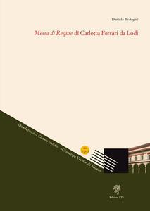 Messa di requie di Carlotta Ferrari da Lodi